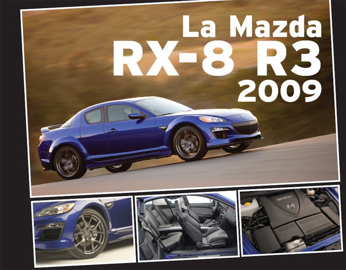 mazda rx 8 r3 2009 actualit automobile tout savoir sur. Black Bedroom Furniture Sets. Home Design Ideas